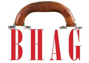 Getting-a-Handle-On-Your-BHAG